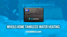 trutankless whole home water heating